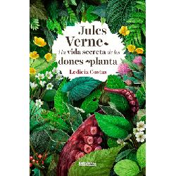 Jules Verne i la vida secreta de les dones planta