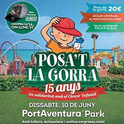 Posa't la Gorra 2017 a PortAventura