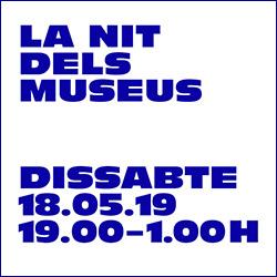 Dia internacional dels Museus i Nit dels Museus 2019