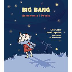 Big Bang. Astronomia i poesia