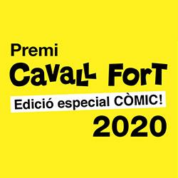 Premi Cavall Fort 2020. Edició especial còmic!