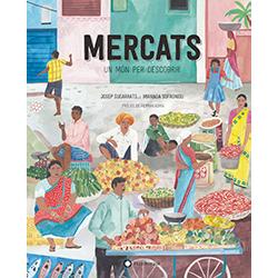 Mercats: un món per descobrir