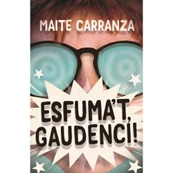 Esfuma't, Gaudenci