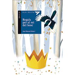 Regals per al rei del bosc