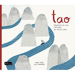 Tao. Fragments del vell camí xinès del mestre Laozi.