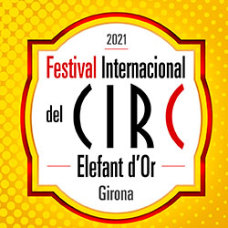 Festival Internacional del Circ Elefant d'Or a Girona