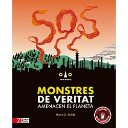 SOS, monstres de veritat amenacen el planeta