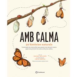 Amb calma: 50 històries naturals