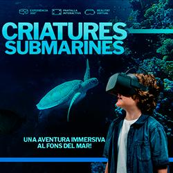 Criatures submarines. Una aventura al fons del mar.